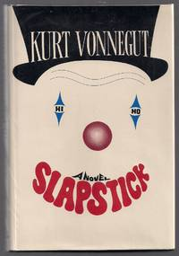 Slapstick; or Lonesome No More! by  Kurt Vonnegut - First printing - 1976 - from Evening Star Books and Biblio.com