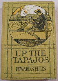 Up the Papajos; or, Adventures in Brazil