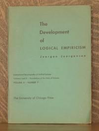 THE DEVELOPMENT OF LOGICAL EMPIRICISM