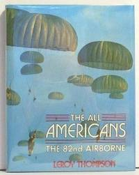 ' The All Americans'  The 82nd Airborne