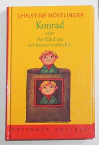 Konrad oder das Kind aus der Konservenbusche