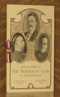 PROGRAM FROM ANNUAL DINNER OF THE REPUBLICAN CLUB OF MASSACHUSETTS - SYMPHONY HALL, BOSTON, MARCH 3, 1908