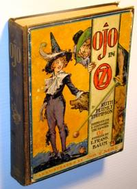 Ojo in Oz: - Founded on and Continuing the Famous Oz Stories By L Frank Baum