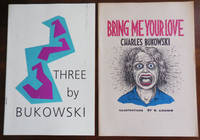Three By Bukowski (with Bonus Booklet Bring Me Your Love by Bukowski with art by R. Crumb)