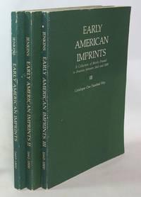 image of Early American Imprints (Volumes I, II and III)