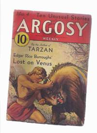 Argosy Weekly Magazine ( Pulp ), March 4, 1933 (inc. Lost on Venus [part 1 ]; Job of the Red Monkeys; Men of Daring; Lily Irons Off Georges; etc)