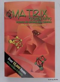 Matrix Scientific Research and Building Block Chemicals Forty Years of Experience Serving You