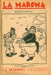 La Maroma - Es de los Argentinos y para los Argentinos. Year I, No. 1 (27 Sept 1939) through Year I, No. 8 (May 1940) (all published)
