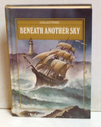 Collections: Beneath Another Sky