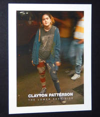 Clayton Patterson: The Lower East Side, September 10 - October 27, 2007