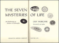 The Seven Mysteries of Life: An Exploration In Science and Philosophy (with illustrations by the author)