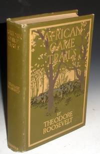 image of African Game Trails, an Account of the African Wanderings of an American Hunter-Naturalist