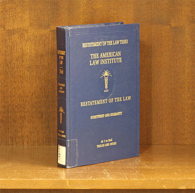 2018. Restatement of the Law Third. Suretyship and Guaranty. Reporter: Neil B. Cohen, Brooklyn Law S...