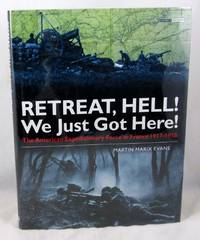 Retreat, Hell! We Just Got Here! : The American Expeditionary Force in France 1917-1918 (Battles...