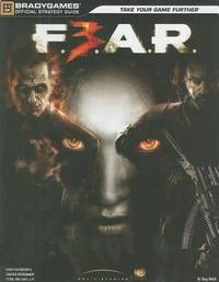 F. E. A. R. 3 Official Strategy Guide