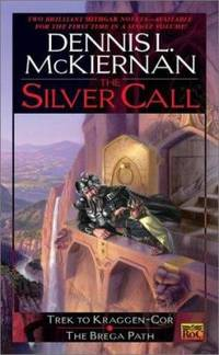 The Silver Call by Dennis L. McKiernan - Paperback - 2001 - from ThriftBooks (SKU: G0451458613I3N00)