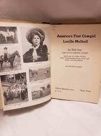 America's First Cowgirl, Lucille Mulhall