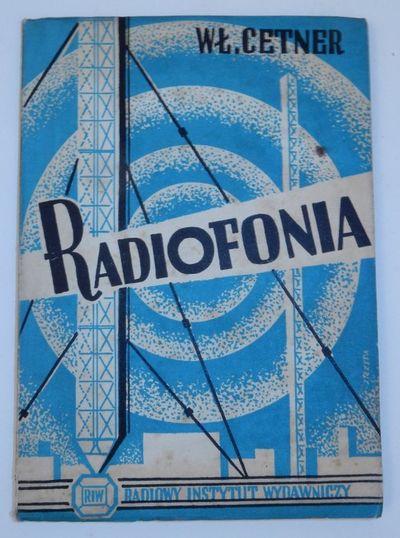 Warszawa: Radiowy Instytut Wydawniczy, 1949. Wraps. Very Good. 119, pages. 6 x 8 1/2 inches. Decorat...