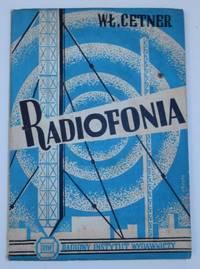 Radiofonia : od mikrofonu do stacji nadawczej i odbiornika. Czesc II