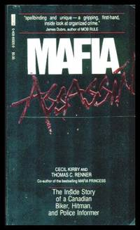 image of MAFIA ASSASSIN - The Inside Story of a Canadian Biker, Hitman and Police Informer