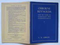 Osborne Reynolds and his work in hydraulics and hydrodynamics