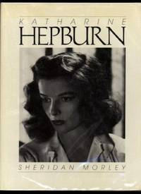 KATHERINE HEPBURN by  Sheridan Morley - 1st Edition. - 1984. - from Collectible Book Shoppe (SKU: ID#723)
