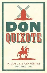 Don Quixote (Alma Classics Evergreens)