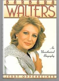Barbara Walters ( An Unauthorized Biography )
