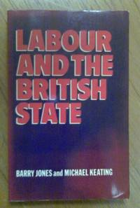 Labour and the British State