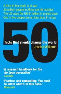 50 Facts That Should Change the World by  Jessica Williams - Paperback - 2005 - from ThriftBooks (SKU: G1840466464I4N00)