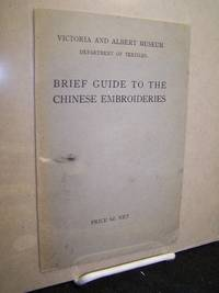 Brief Guide to the Chinese Embroideries.