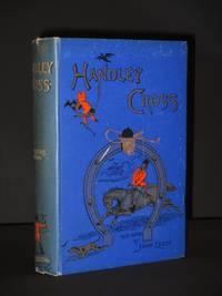 Handley Cross, or Mr. Jorrocks's Hunt