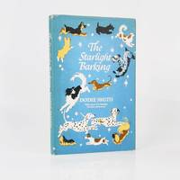 The Starlight Barking: More About The Hundred and One Dalmatians - Signed, Inscribed and Dated by the Author
