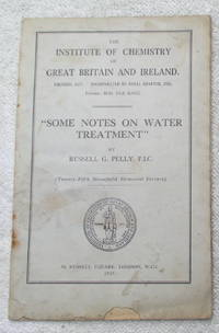 Some Notes on Water Treatment (25th Streatfeild Memorial Lecture)