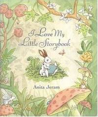 I Love My Little Storybook by Anita Jeram - 2002-02-18 - from Books Express (SKU: 0763616982q)