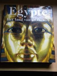 Egypte. Het land van de farao's