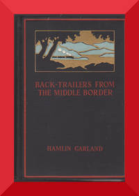 Back-Trailers Of The Middle Border