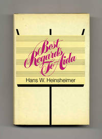 Best Regards to Aida: the Defeats and Victories of a Music Man on Two  Continents  - 1st Edition/1st Printing