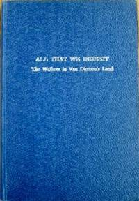 All That We Inherit : being family memorials of the Walkers and Mathers of Hobart and the...