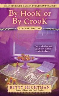 image of By Hook or by Crook (Crochet Mysteries)