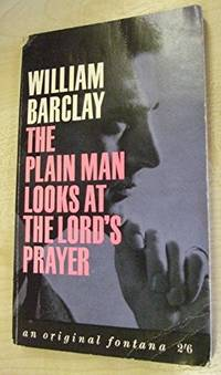 image of The plain man looks at the Lord's prayer (Fount paperbacks)