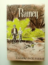 Ramey by  Jack Farris - First Edition; Third Printing - 1953 - from BookRanger and Biblio.co.uk