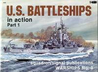 U.S. Battleships in Action, Part 1 (Warships No. 3)