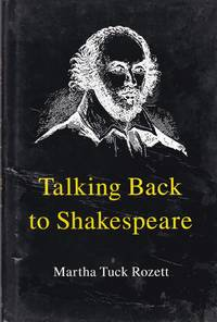 Talking Back to Shakespeare.