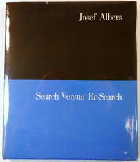 Search Versus Re-Search. Three Lectures By Josef Albers at Trinity College, April 1965