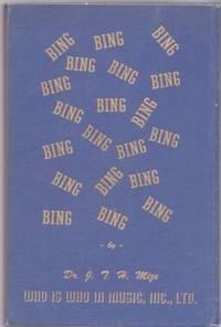 BING CROSBY AND THE BING CROSBY STYLE:; Crosbyana thru Biography, Photography, Discography