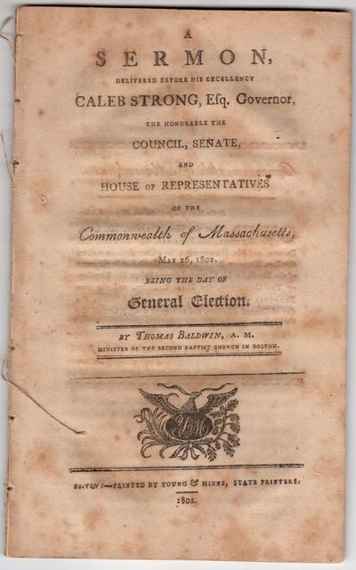 Boston: Young and Minns, State Printers , 1802. First Edition. Pamphlet. Good. 36pp., removed, intac...