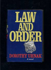 Law and Order: A Novel