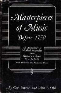 Masterpieces of Music Before 1750: An Anthology of Musical Examples from Gregorian Chant to J.S. Bach