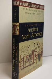 image of In Search of Ancient North America: an Archaeological Journey to Forgotten  Cultures